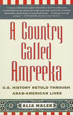 A Country Called Amreeka By Malek, Alia
